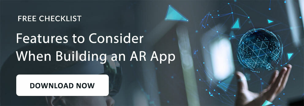 Features to Consider When Building an AR App