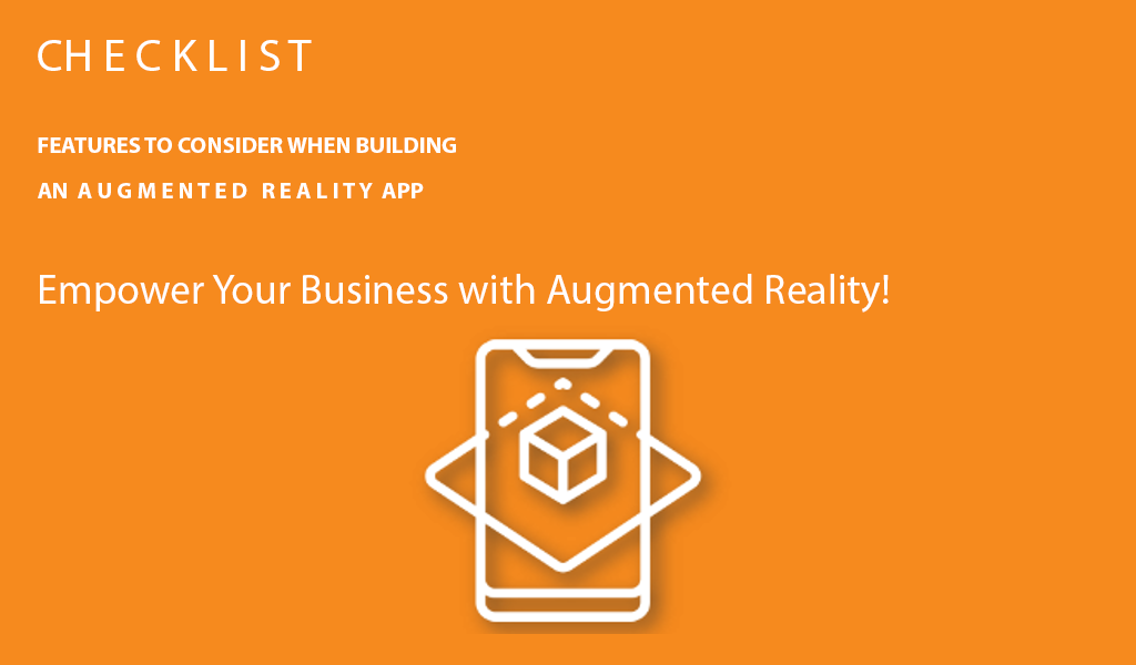 Features to consider when building an augmented reality app
