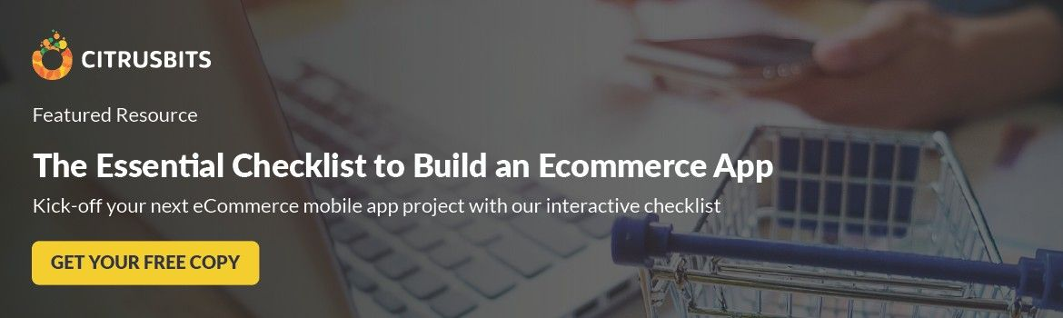 The Essential Checklist to Build an Ecommerce App
